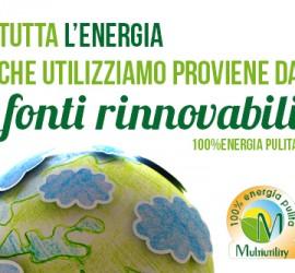 Tutta l'energía que utilizziamo proviene da fonti rinnovabili